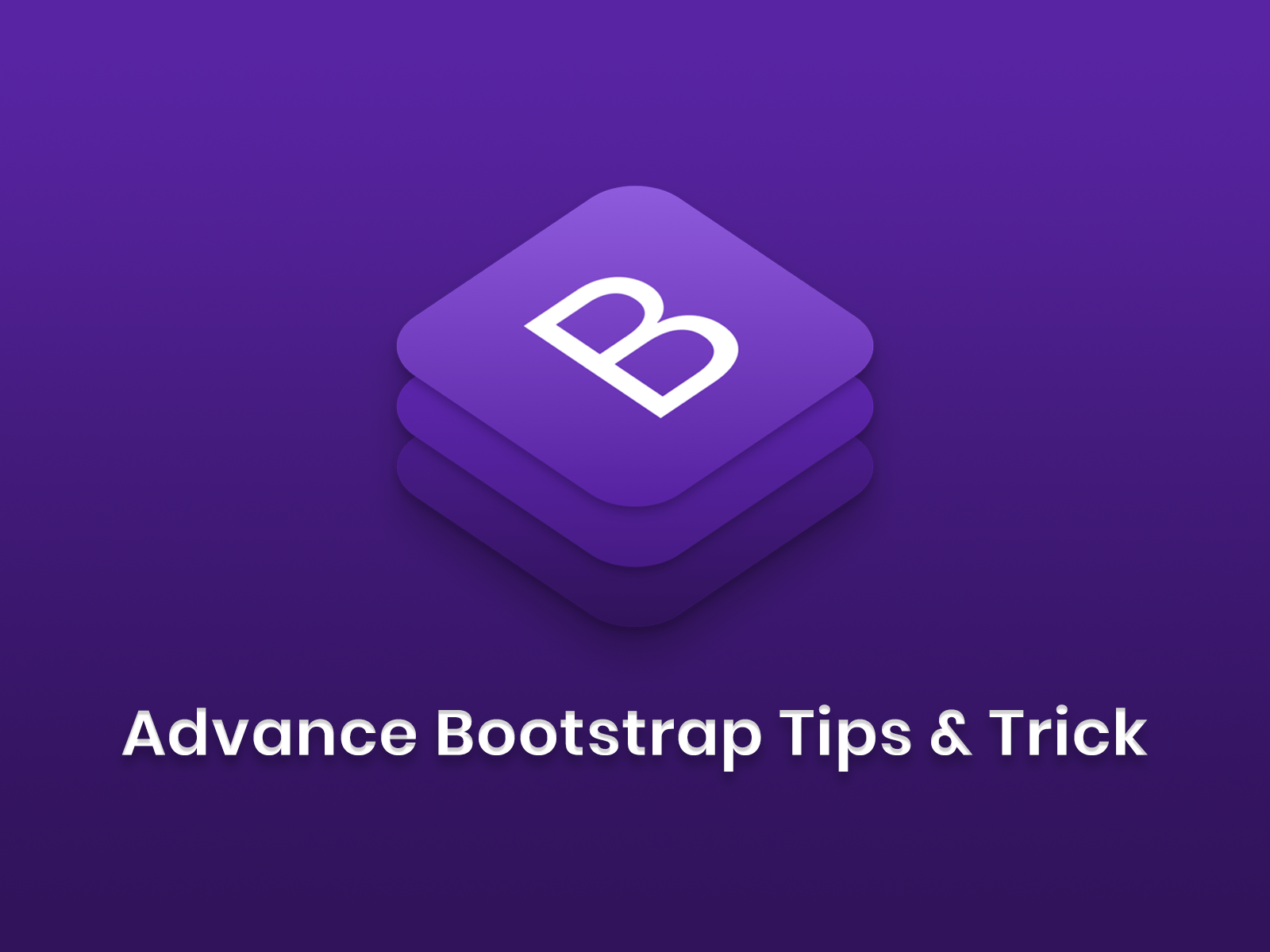 Bootstrap Tips and Trick